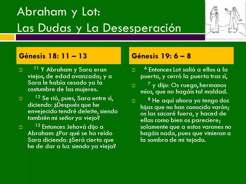 Abraham y Lot: Las Dudas y La Desesperación