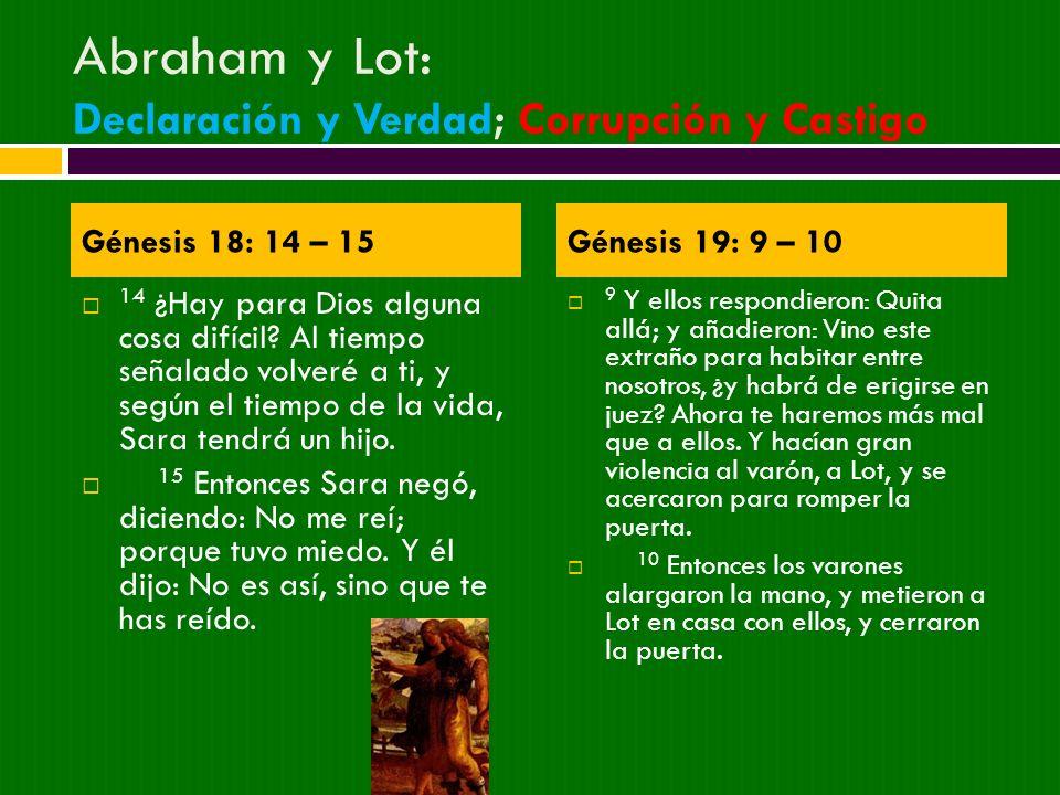 Abraham y Lot: Declaración y Verdad; Corrupción y Castigo