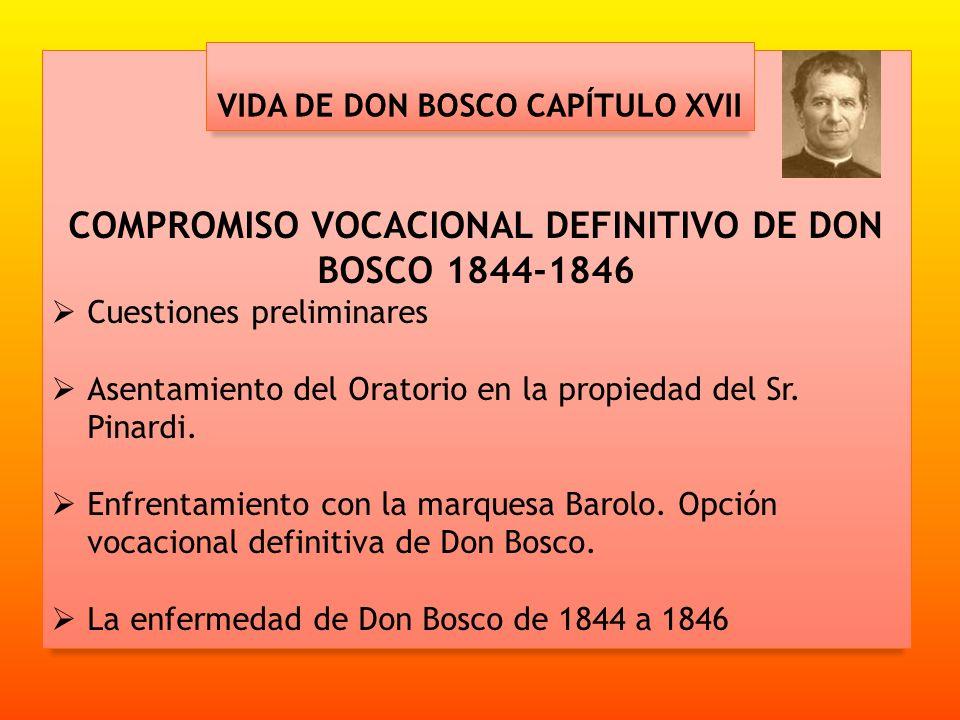 COMPROMISO VOCACIONAL DEFINITIVO DE DON BOSCO 1844-1846