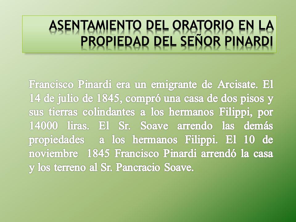 ASENTAMIENTO DEL ORATORIO EN LA PROPIEDAD DEL SEÑOR PINARDI