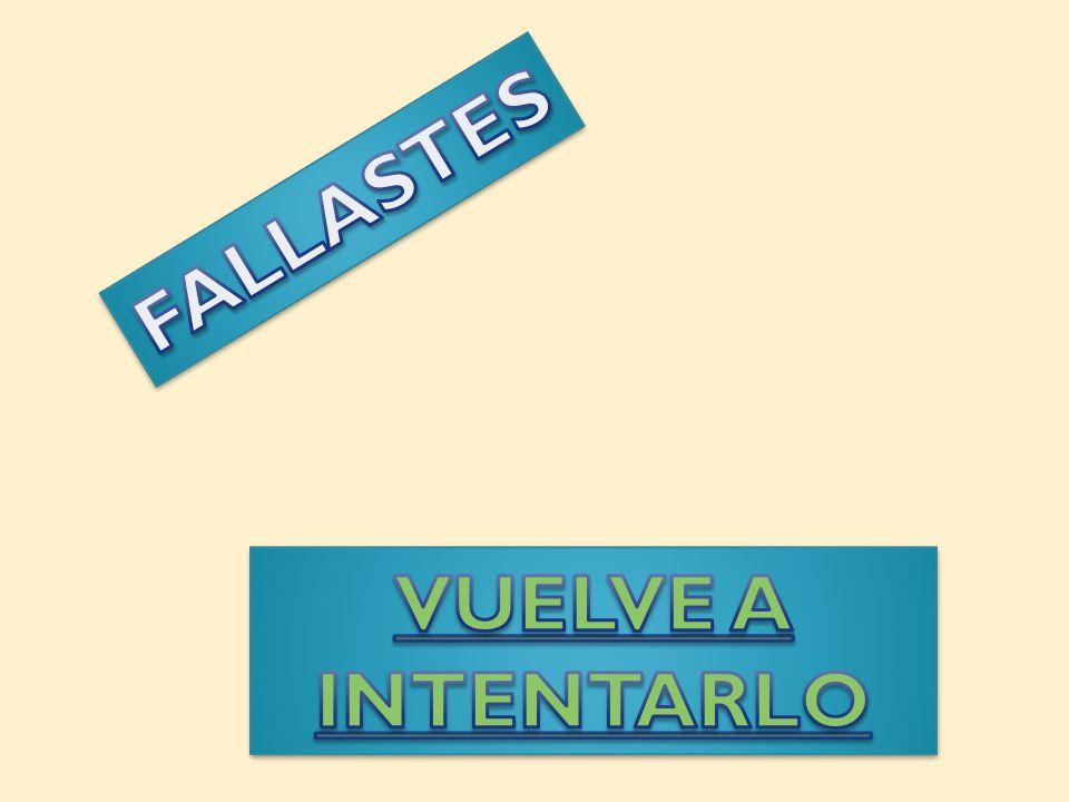 FALLASTES VUELVE A INTENTARLO