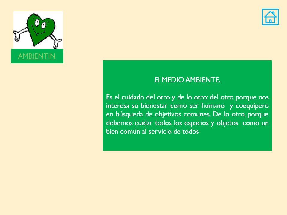 AMBIENTIN El MEDIO AMBIENTE.