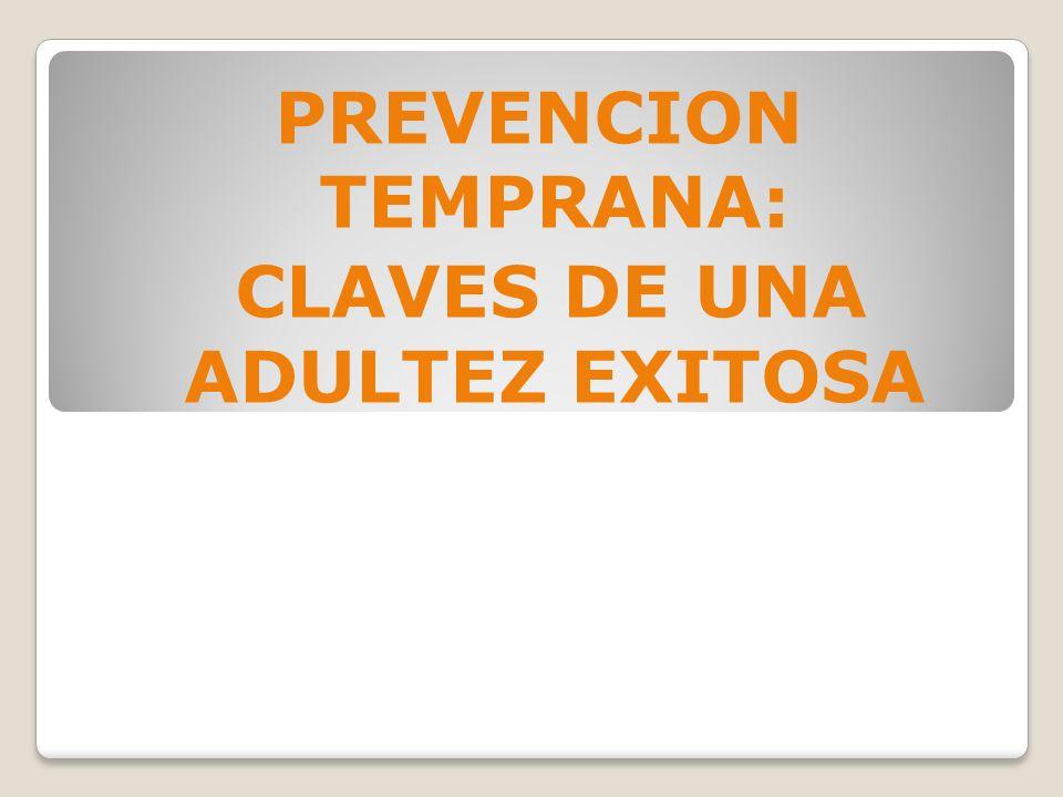 CLAVES DE UNA ADULTEZ EXITOSA