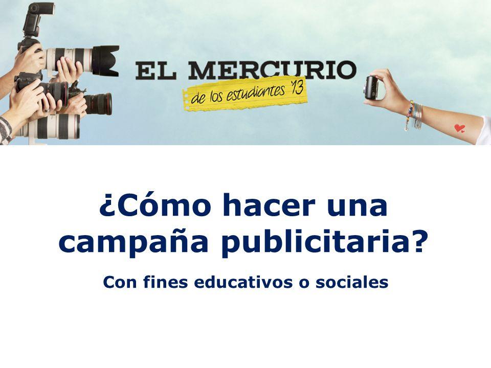 ¿Cómo hacer una campaña publicitaria Con fines educativos o sociales