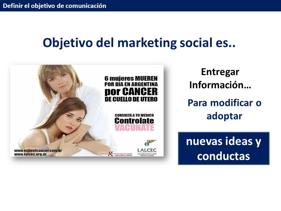 Objetivo del marketing social es..