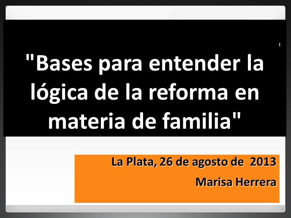 Bases para entender la lógica de la reforma en materia de familia