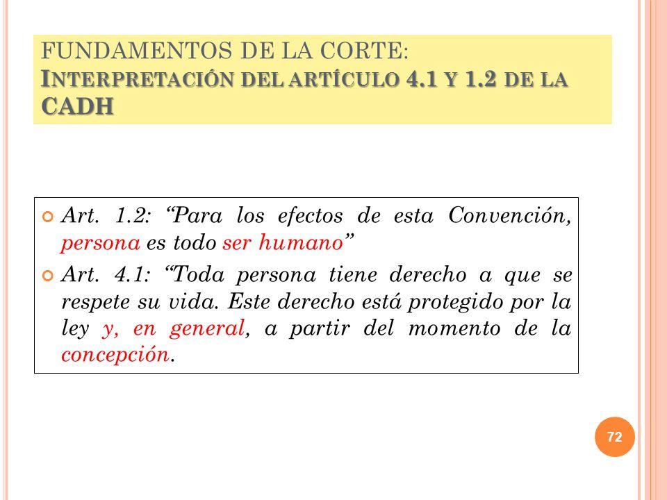FUNDAMENTOS DE LA CORTE: Interpretación del artículo 4. 1 y 1