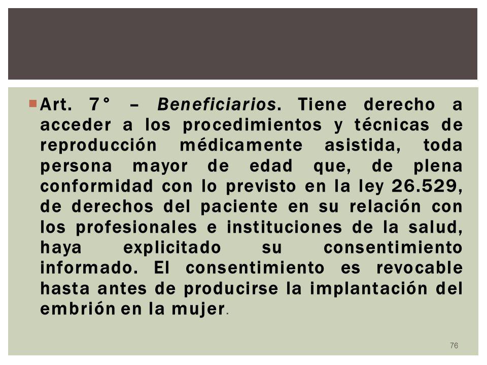 Art. 7° – Beneficiarios.