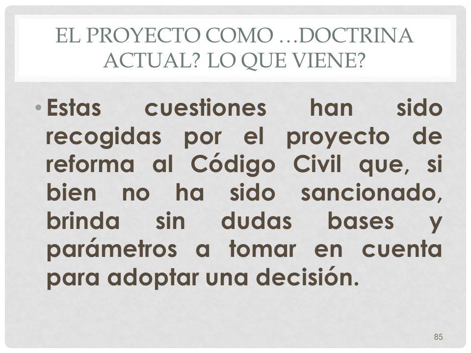 El proyecto como …doctrina actual Lo que viene