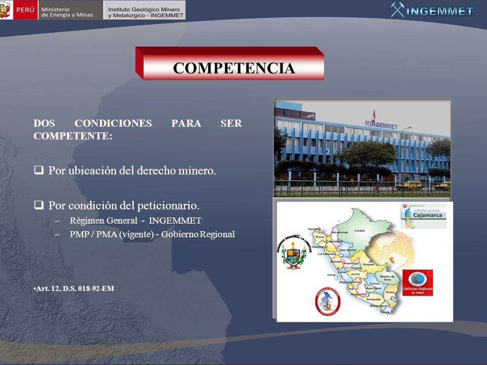 COMPETENCIA Por ubicación del derecho minero.