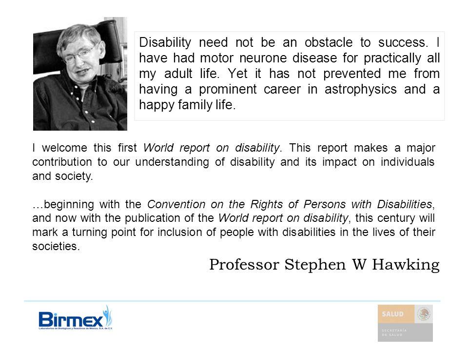 Professor Stephen W Hawking