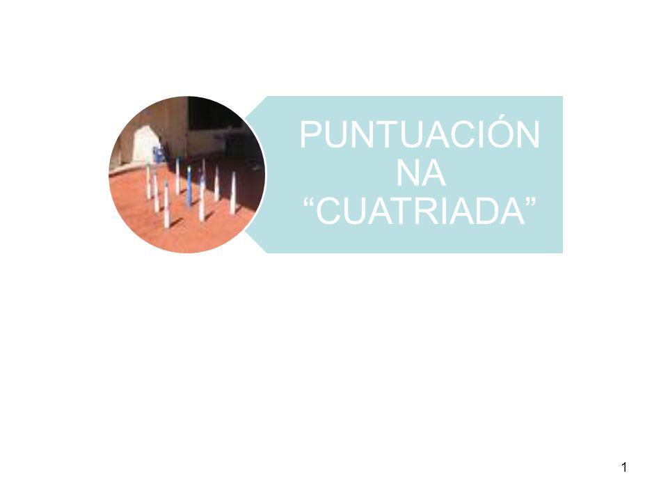 PUNTUACIÓN NA CUATRIADA