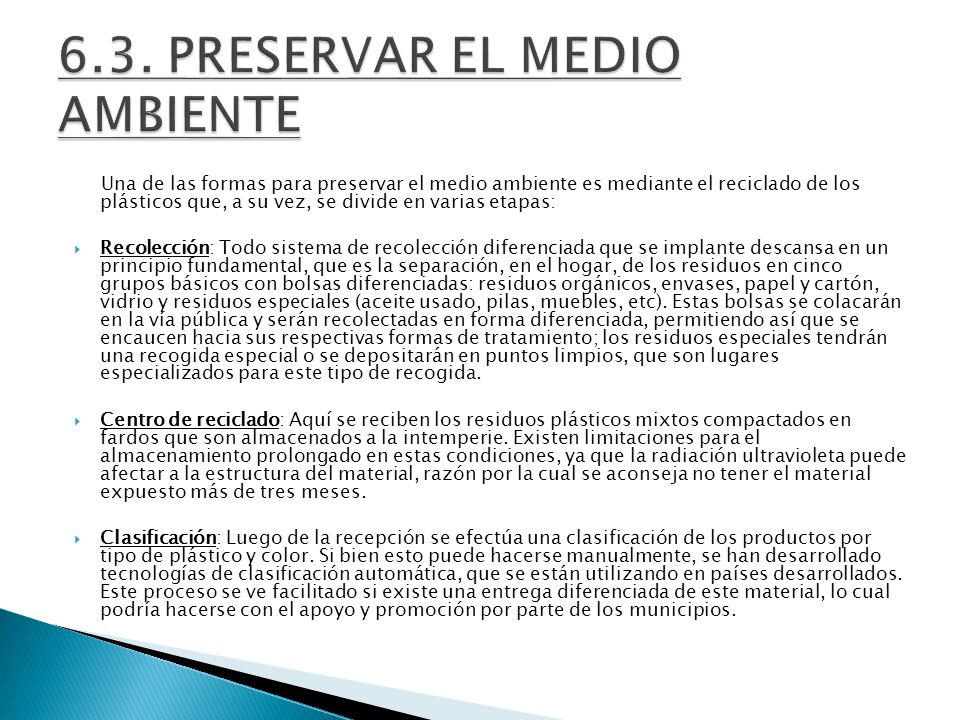 6.3. PRESERVAR EL MEDIO AMBIENTE