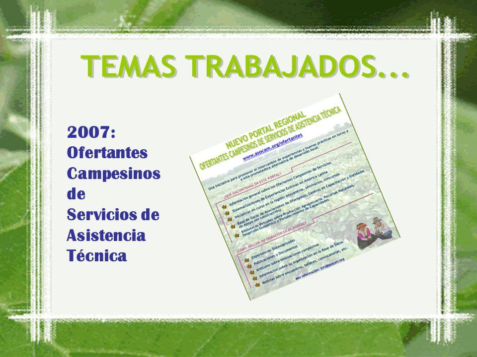 2007: Ofertantes Campesinos de Servicios de Asistencia Técnica