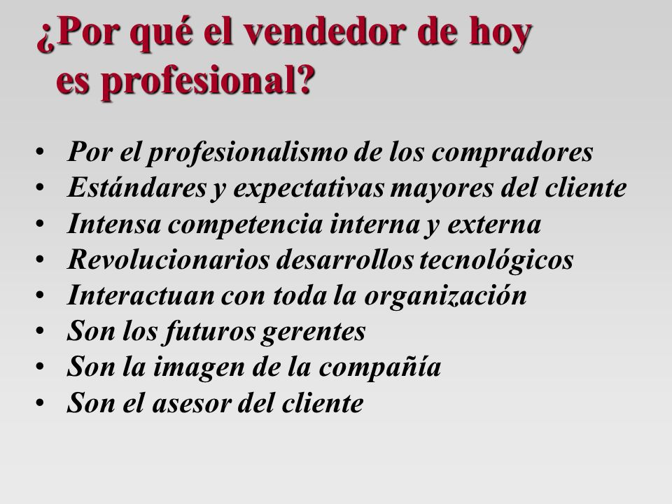 ¿Por qué el vendedor de hoy es profesional