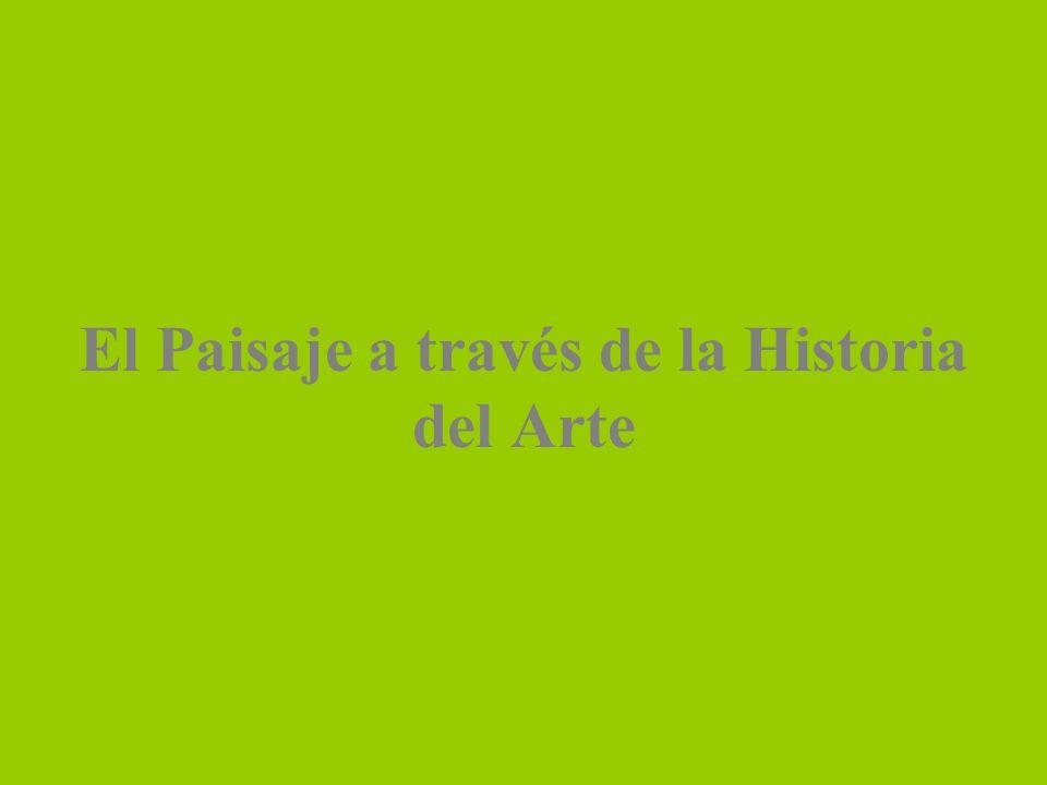El Paisaje a través de la Historia del Arte