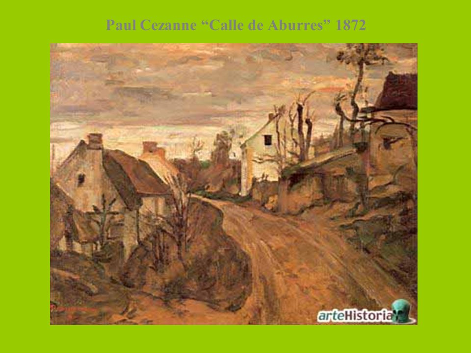 Paul Cezanne Calle de Aburres 1872