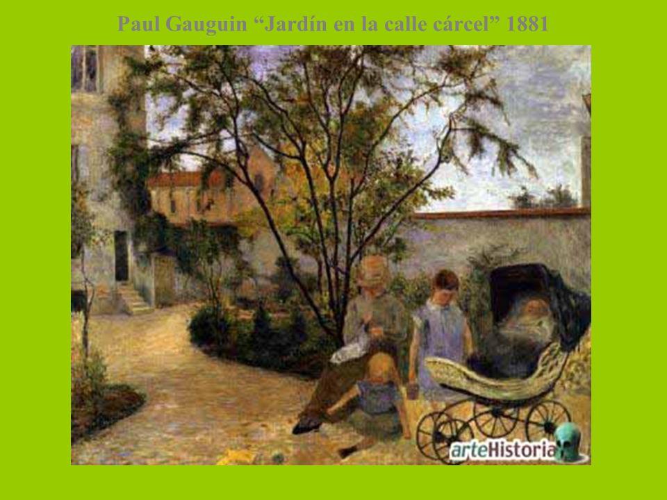 Paul Gauguin Jardín en la calle cárcel 1881