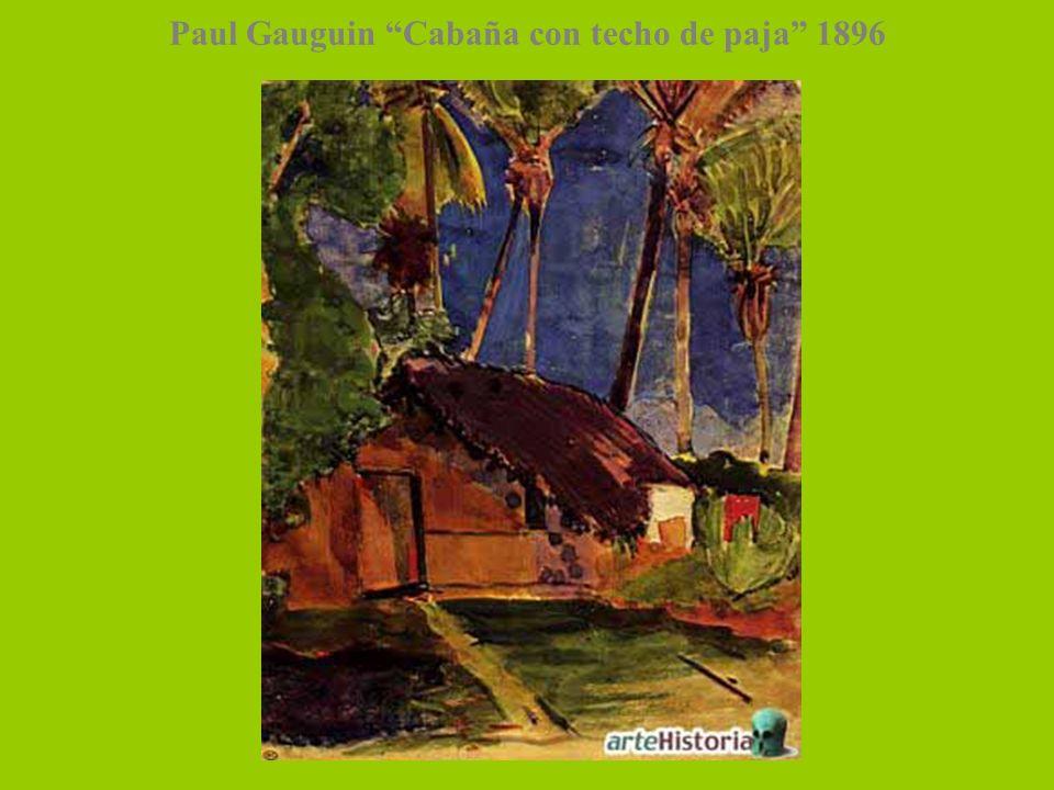 Paul Gauguin Cabaña con techo de paja 1896