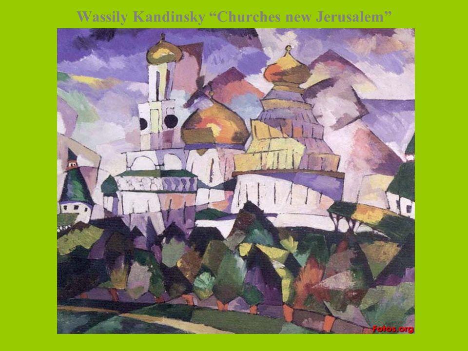 Wassily Kandinsky Churches new Jerusalem