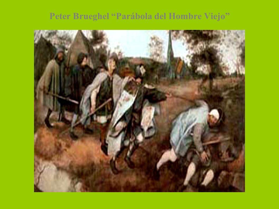 Peter Brueghel Parábola del Hombre Viejo