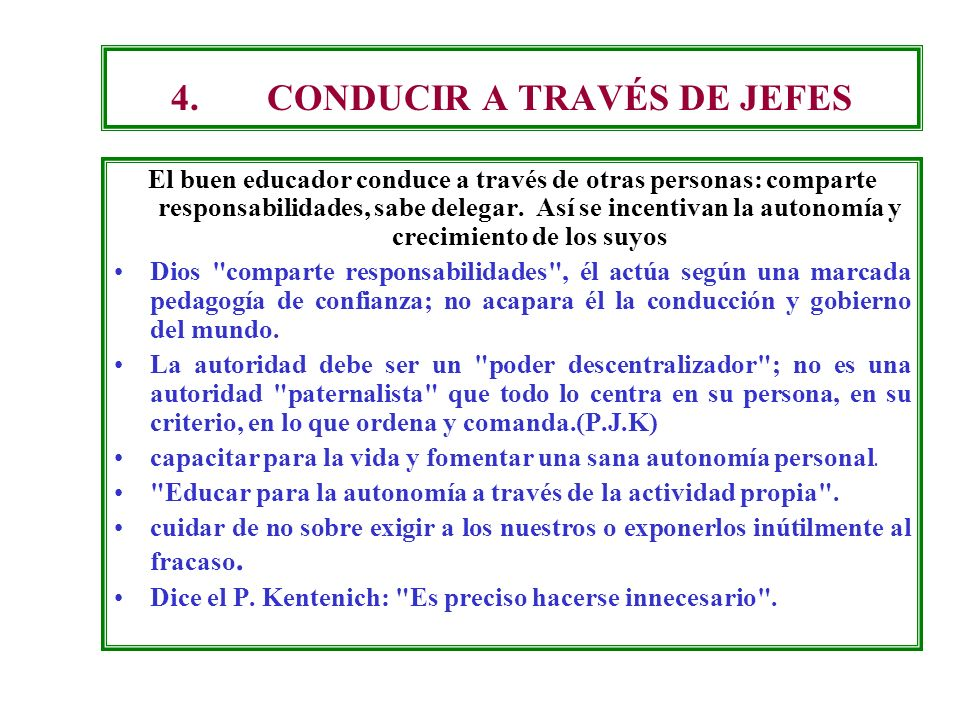 4. CONDUCIR A TRAVÉS DE JEFES