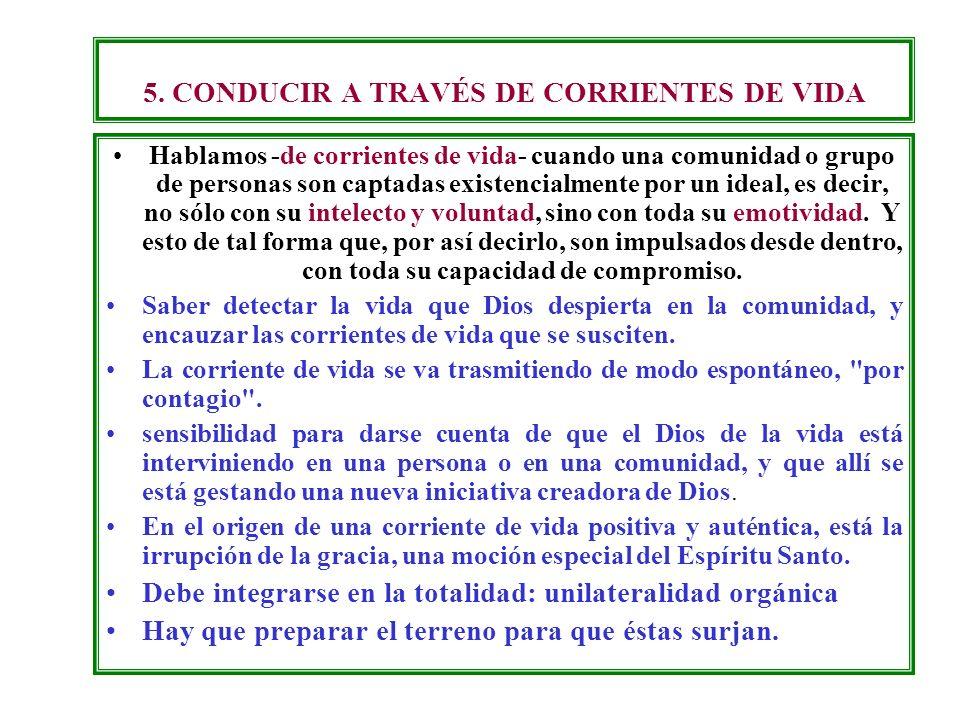 5. CONDUCIR A TRAVÉS DE CORRIENTES DE VIDA