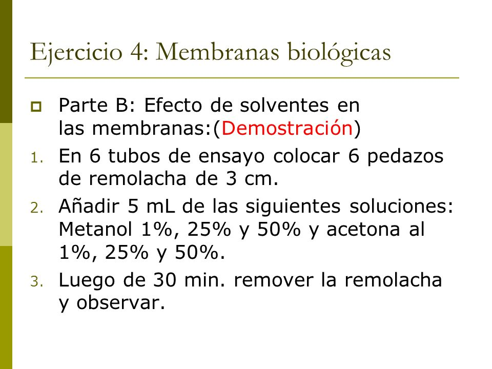Ejercicio 4: Membranas biológicas