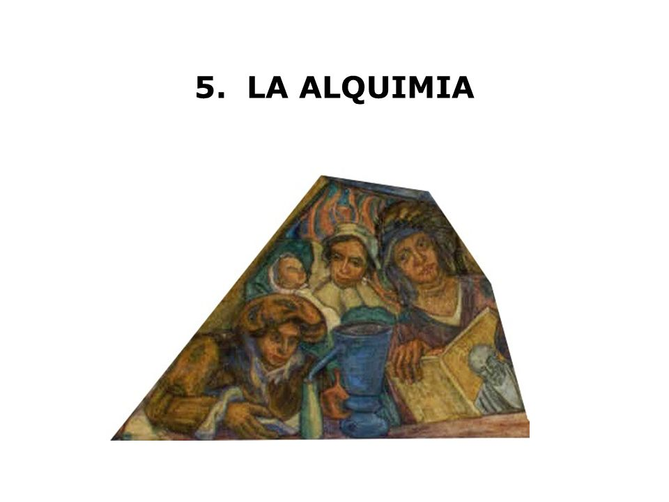 5. LA ALQUIMIA