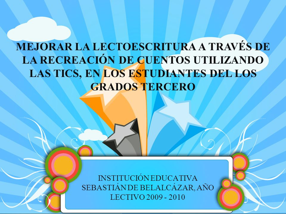 INSTITUCIÓN EDUCATIVA SEBASTIÁN DE BELALCÁZAR, AÑO LECTIVO 2009 - 2010