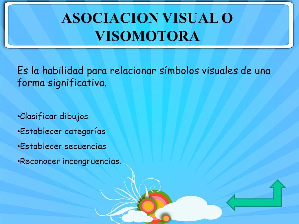 ASOCIACION VISUAL O VISOMOTORA