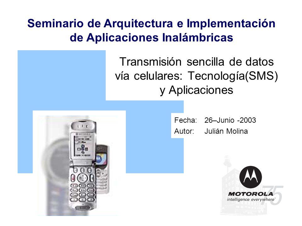 Fecha: 26–Junio -2003 Autor: Julián Molina