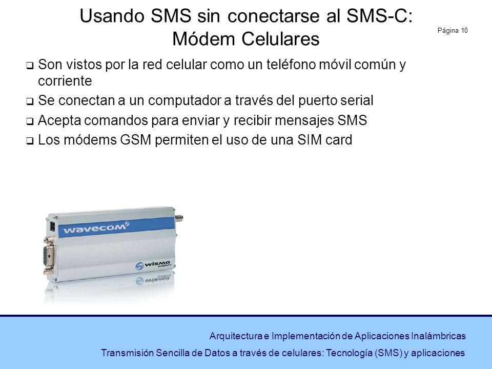 Usando SMS sin conectarse al SMS-C: Módem Celulares