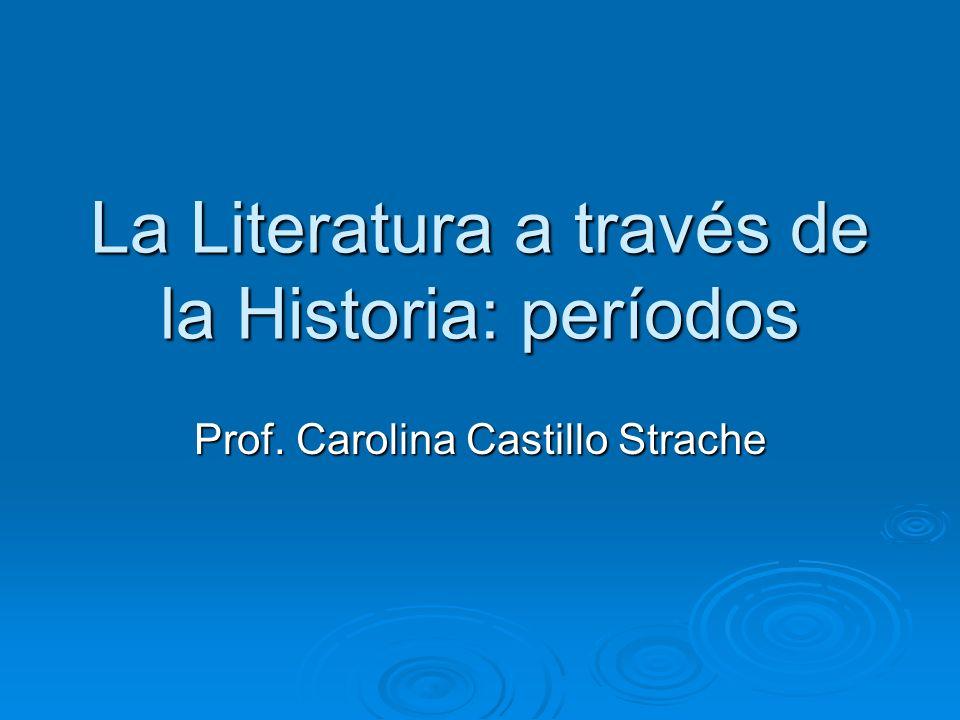 La Literatura a través de la Historia: períodos
