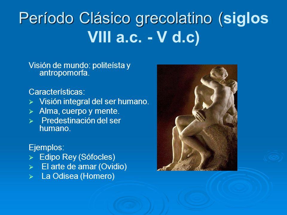 Período Clásico grecolatino (siglos VIII a.c. - V d.c)