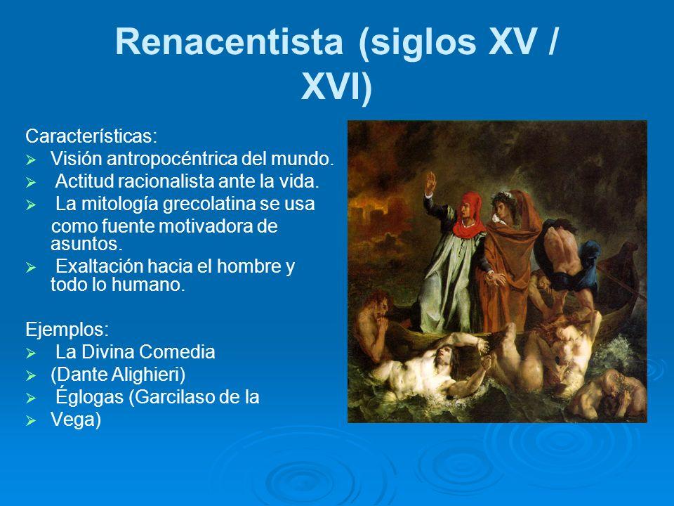 Renacentista (siglos XV / XVI)
