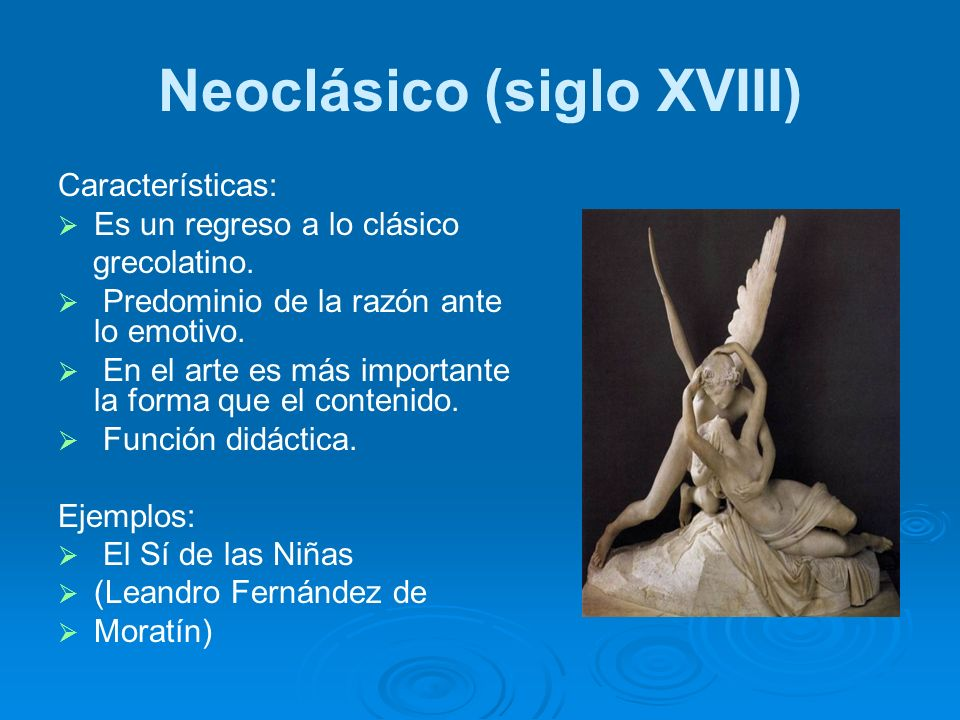 Neoclásico (siglo XVIII)