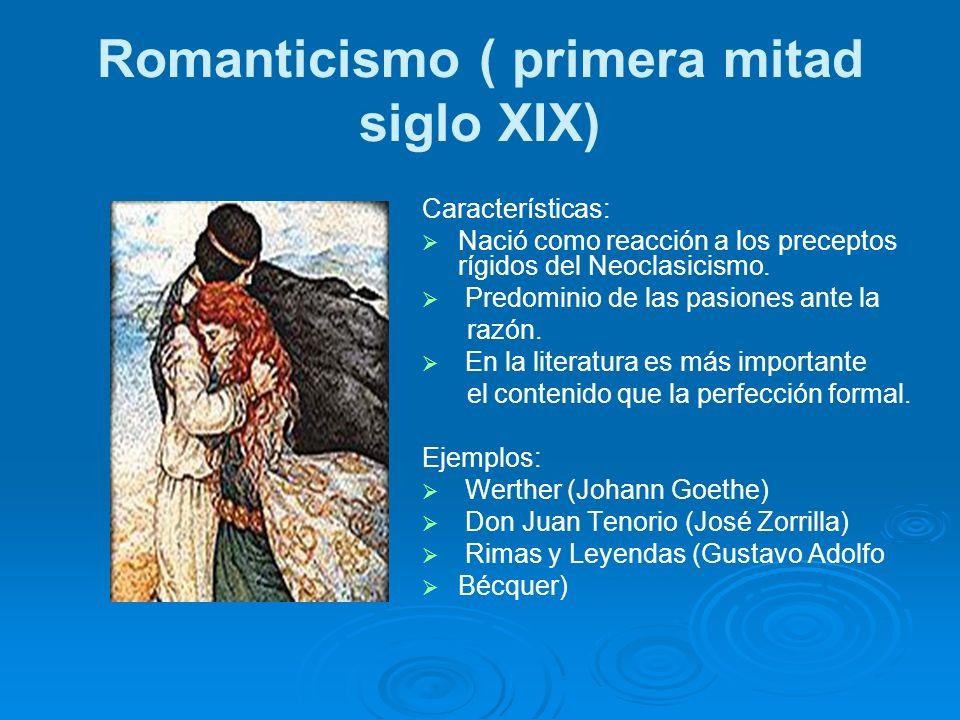 Romanticismo ( primera mitad siglo XIX)