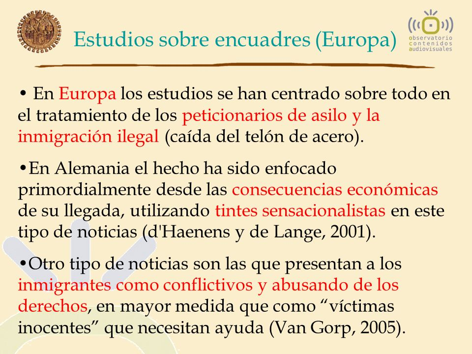 Estudios sobre encuadres (Europa)