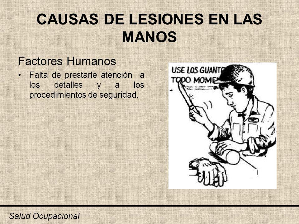 CAUSAS DE LESIONES EN LAS MANOS