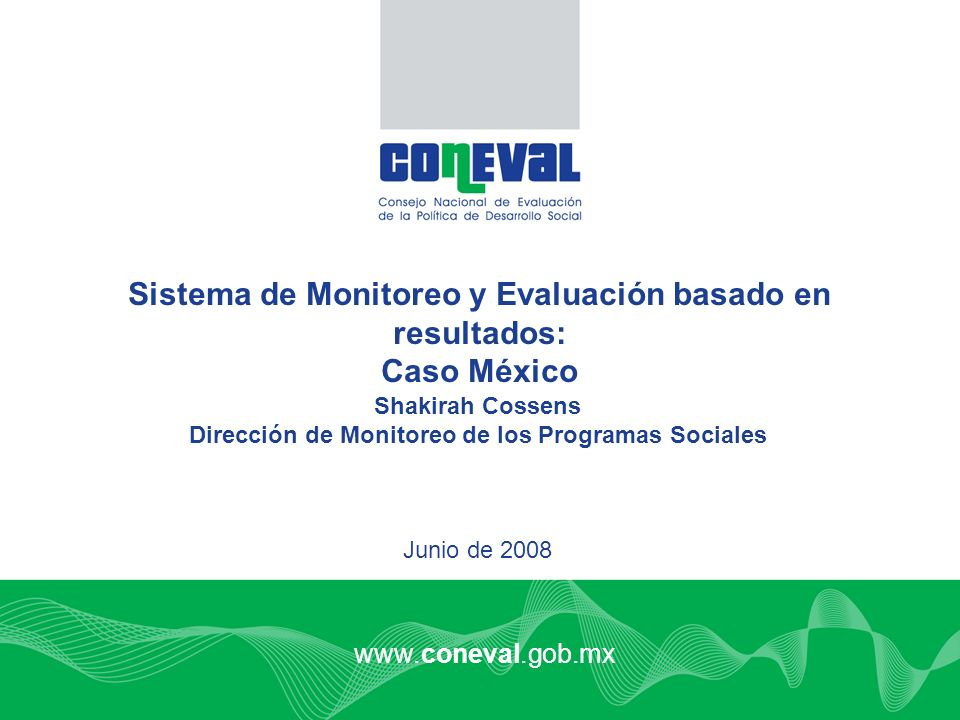 Sistema de Monitoreo y Evaluación basado en resultados: Caso México