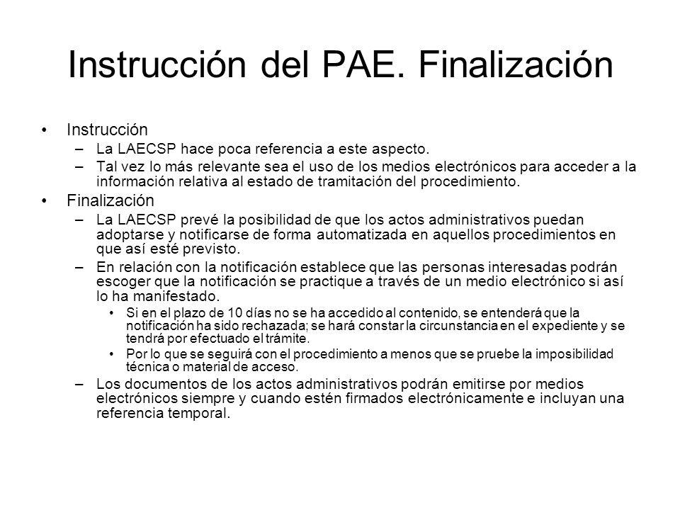 Instrucción del PAE. Finalización