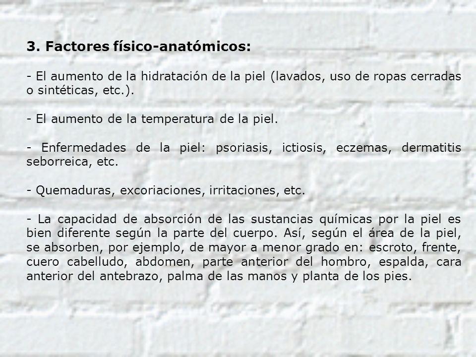 3. Factores físico-anatómicos: