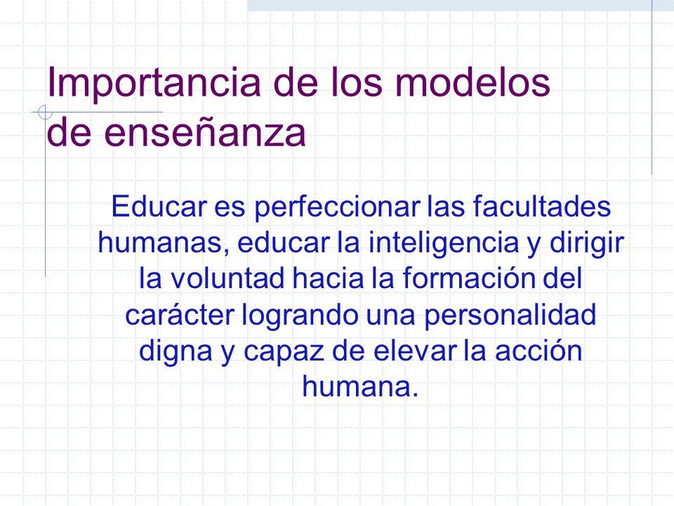 Importancia de los modelos de enseñanza