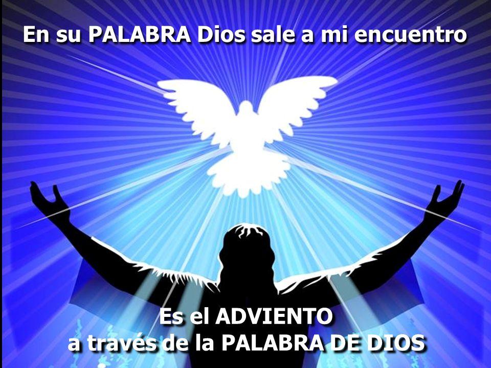 a través de la PALABRA DE DIOS