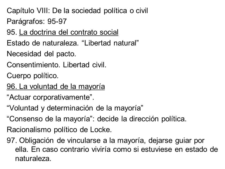 Capítulo VIII: De la sociedad política o civil Parágrafos: 95-97 95