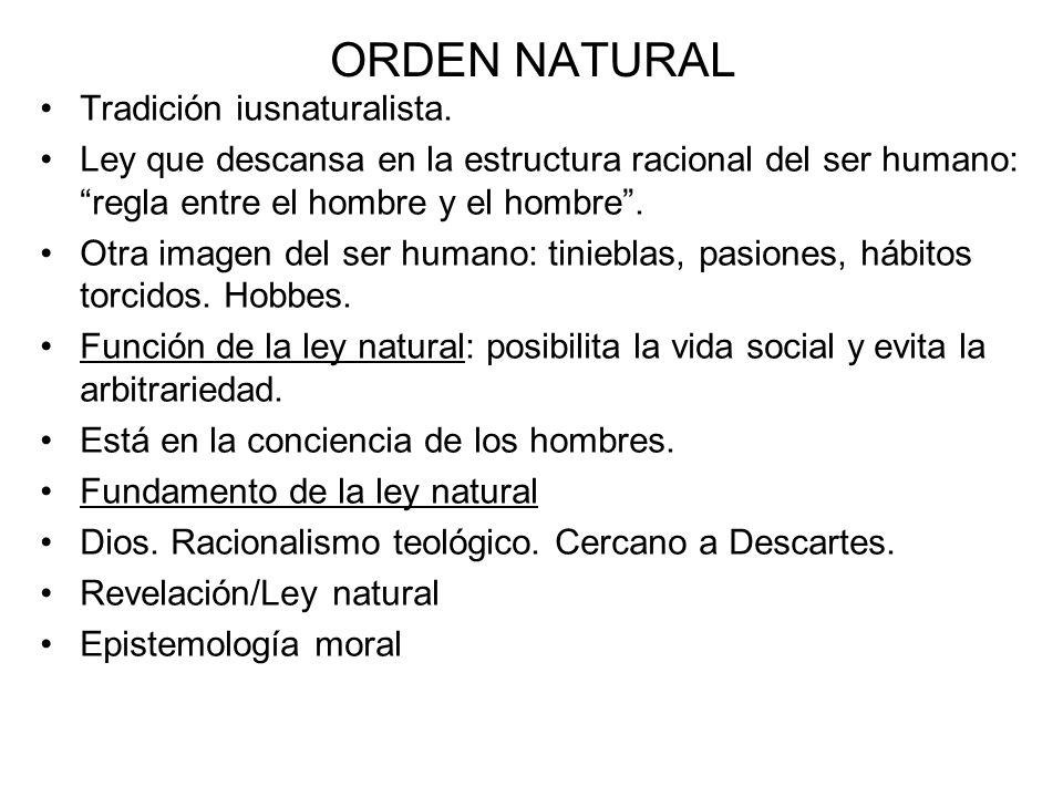 ORDEN NATURAL Tradición iusnaturalista.