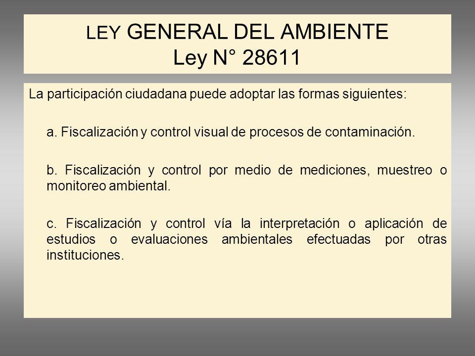 LEY GENERAL DEL AMBIENTE Ley N° 28611