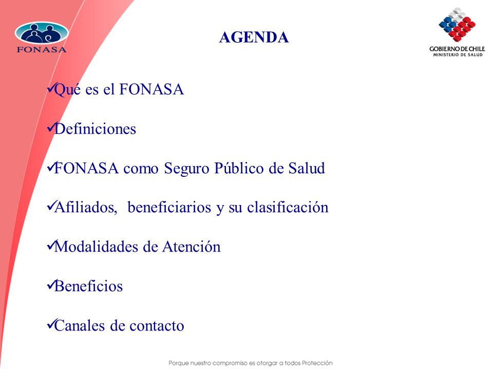 AGENDA Qué es el FONASA. Definiciones. FONASA como Seguro Público de Salud. Afiliados, beneficiarios y su clasificación.