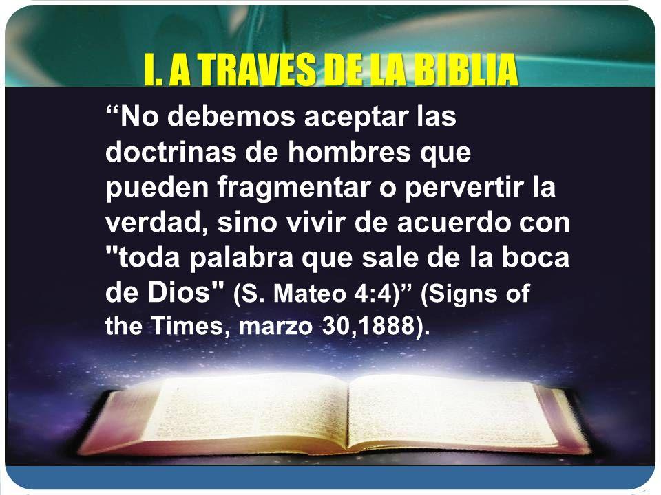 I. A TRAVES DE LA BIBLIA